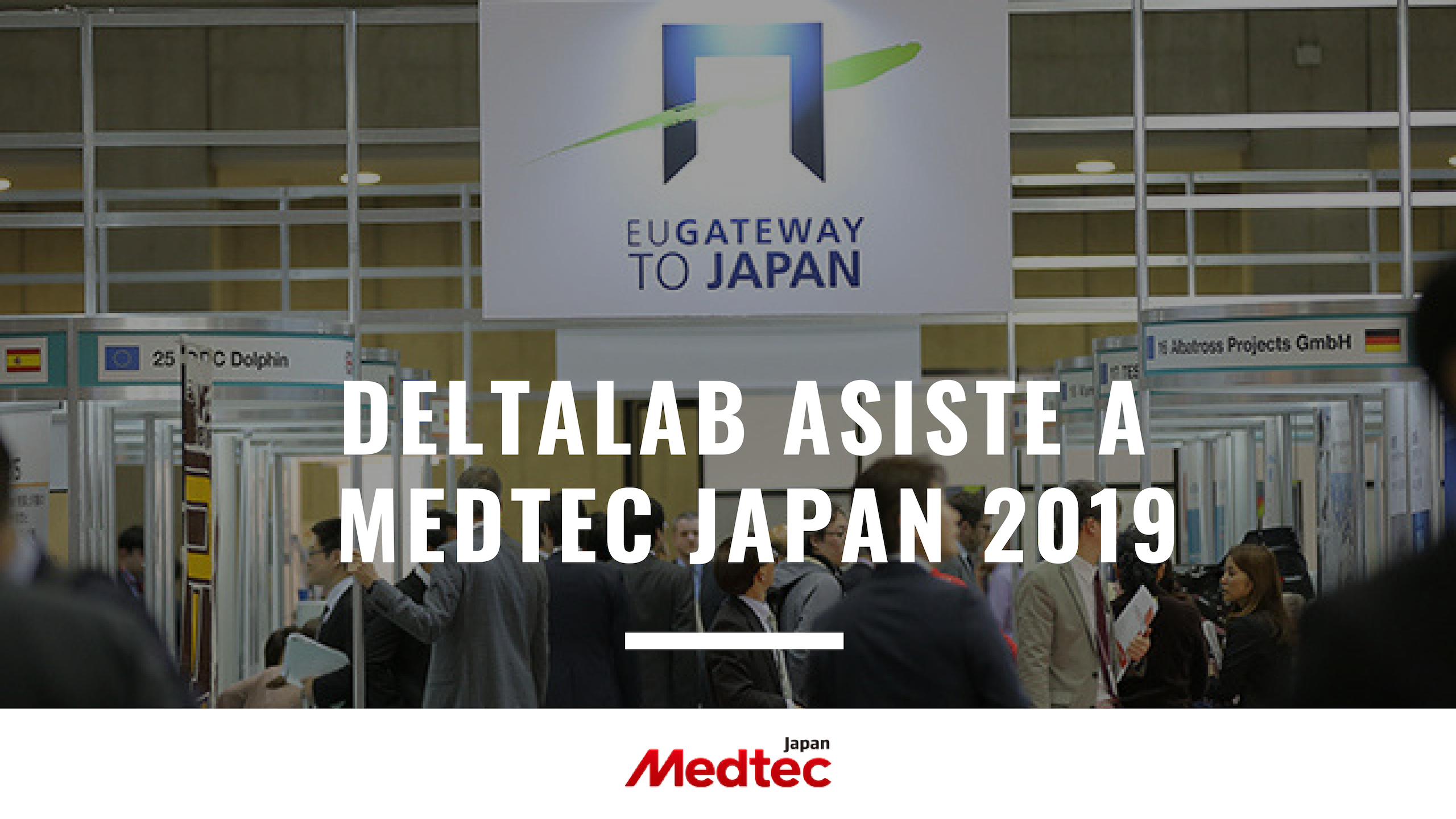 Deltalab asiste a MedTec Japan 2019